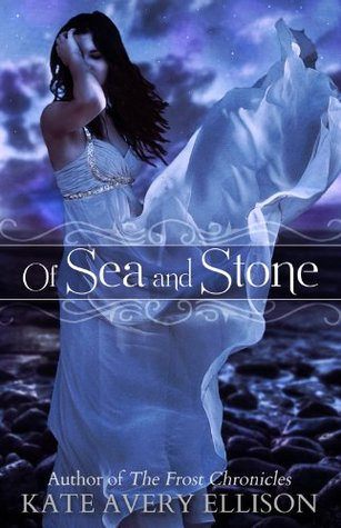 Of Sea and Stone (Secrets of Itlantis)
