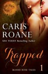 Trapped (Blood Rose Tales #1)