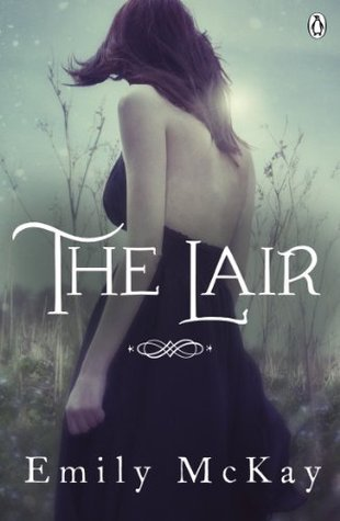 The Lair by Emily McKay