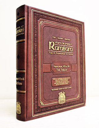 Rambam - The 13 Principles of Faith: Principles 8 And 9  by  Maimonides