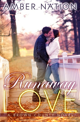 Runaway Love (Brown County, #2)