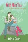 Wild Mint Tea (A Farm Fresh Romance, #2)