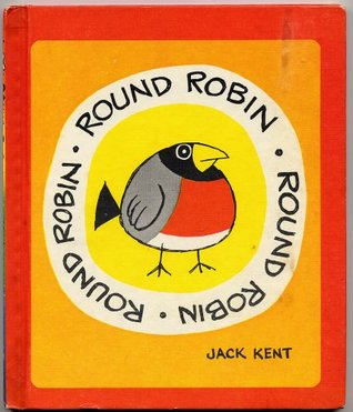 Round Robin (Childrens Choice Book Club Edition) Jack Kent