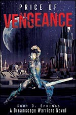 Price of Vengeance (A Dreamscape Warriors Novel)