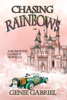 Chasing Rainbows (Aunt Maddie's Castle Series, #1)