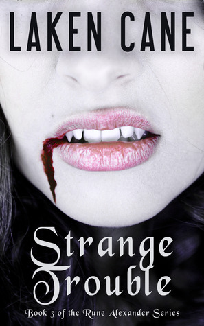 Strange Trouble (Rune Alexander #3)