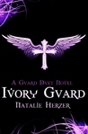 Ivory Guard (The Guard Duet, #1)