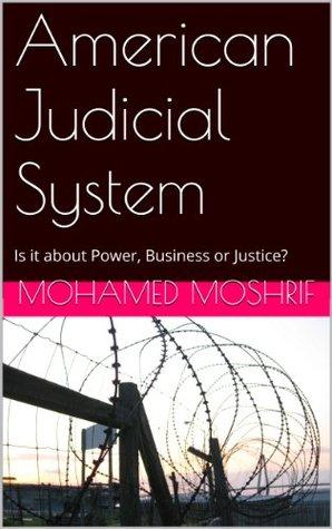 American Judicial System Mohamed Moshrif