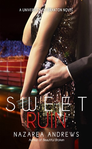 Sweet Ruin (University of Branton #3)