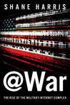 @War: The Rise of the Military-Internet Complex