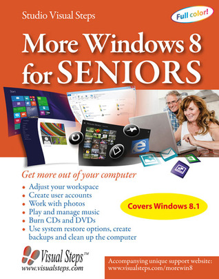 More Windows 8 for Seniors: Get More Out of Your Computer  by  Studio Visual Steps