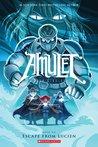 Amulet, Vol. 6: Escape From Lucien (Amulet, #6)