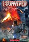The Destruction of Pompeii, AD 79 (I Survived, #10)