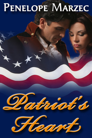 Patriot's Heart by Penelope Marzec