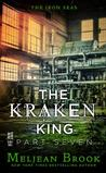 The Kraken King, Part VII: The Kraken King and the Empress's Eyes (Iron Seas, #4.7)
