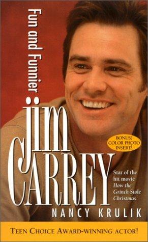 Jim Carrey: Fun and Funnier  by  Nancy E. Krulik
