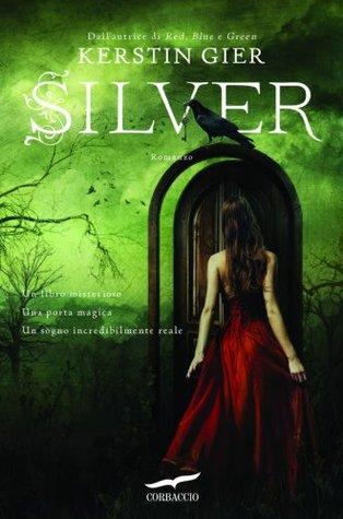 Silver: La trilogia dei sogni