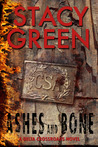 Ashes and Bone (Delta Crossroads Trilogy, #3)