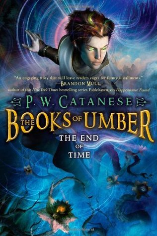 The End of Time (The Books of Umber, #3)