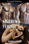 Sparrow's Flight (Savages #1)