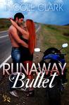 Runaway Bullet (Runaway, #3)