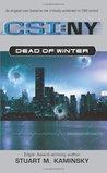 Dead of Winter (CSI: New York, #1)