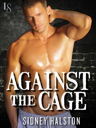 Worth the fight - Tome 1 : Against the cage de Sidney Halston 20747845