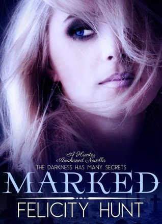 Marked (Hunter Awakened, #1)