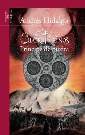 Príncipe de Piedra (Los Cuatro Reinos, #1)