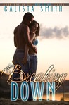 Breaking Down (The Breaking Series, book one)