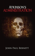 The Reaper Book 1: ATKINSON'S ADMINISTRATION