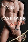 Base Over Apex (Kinky Cupid, #2)