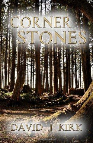 Cornerstones by David J. Kirk
