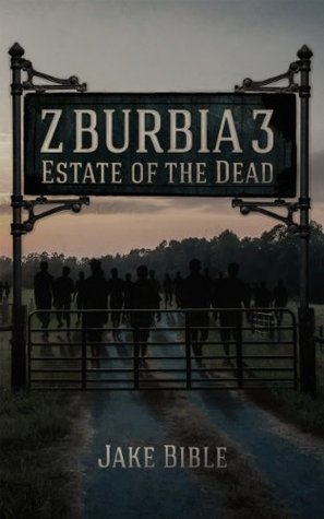 Z-Burbia 3: Estate Of The Dead