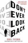 Don't Ever Look Back: A Mystery (Buck Schatz, #2)
