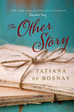 The Other Story, by Tatiana de Rosnay