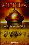 Attila (Attila Trilogy, #1) - [William Napier]