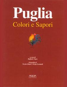Puglia: colori e sapori Raffaele Nigro