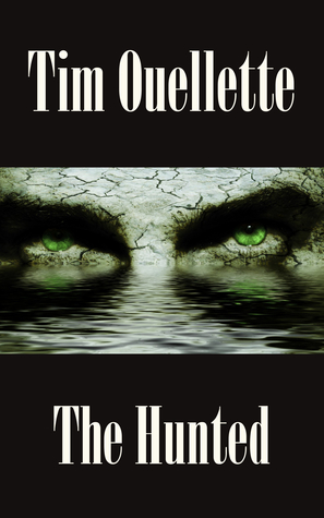 The Hunted Tim Ouellette