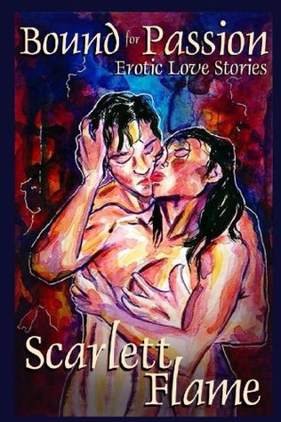 Bound for Passion by Scarlett Flame