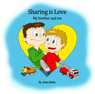 Sharing Is Love by Anita Babic