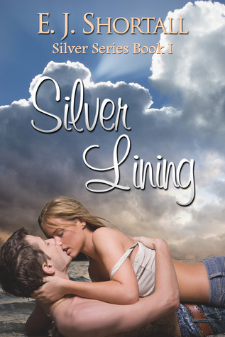 Silver Lining by E.J. Shortall