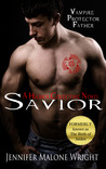 Savior: A Higher Collective Novel