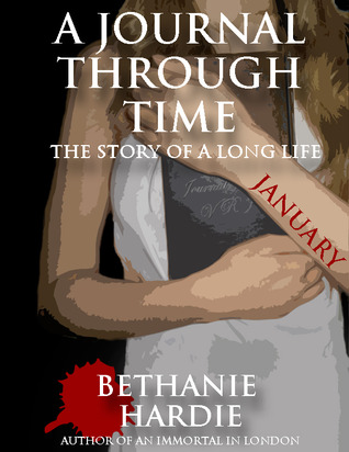 A Journal Through Time, January Bethanie Hardie