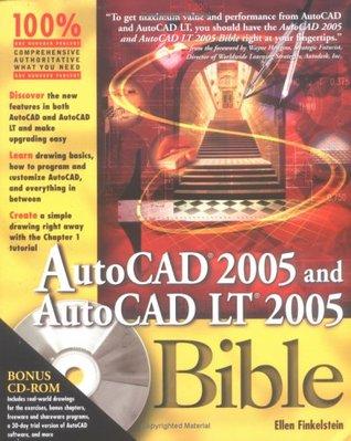 AutoCAD 2005 and AutoCAD LT 2005 Bible Ellen Finkelstein