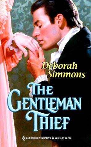 The Gentleman Thief (Harlequin Historical, #495) Deborah Simmons