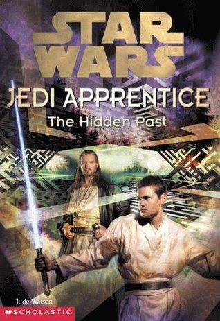 The Hidden Past (Star Wars: Jedi Apprentice #3)  by Jude Watson  /> <br><b>Author:</b> The Hidden Past <a class='fecha' href=