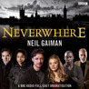 Neverwhere: BBC Dramatization
