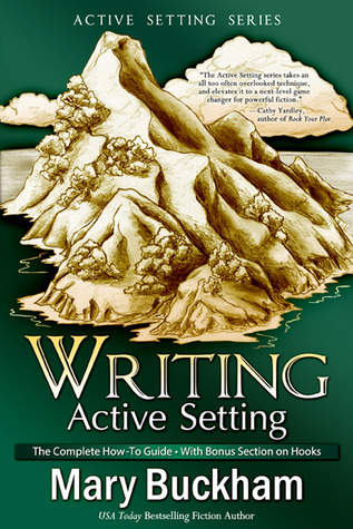 The Complete How-to Guide with Bonus Section on Hooks (Writing Active Setting #1-3)