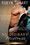 No Ordinary Mistress (Masquerading Mistresses, #1)